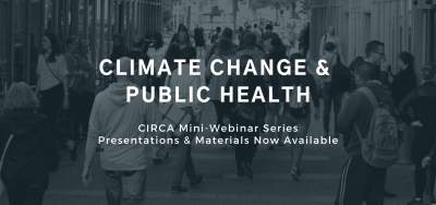 Climate change and public helath presentations now available